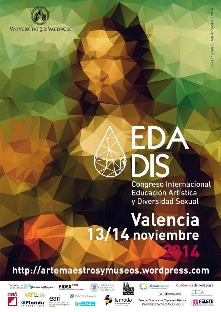 Vídeos de las ponencias del Congreso Internacional EDADIS Educación Artística y Diversidad Sexual.